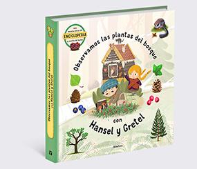 Observamos las plantas del bosque con Hansel y Gretel